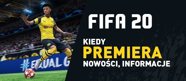 FIFA 20 – premiera, nowości