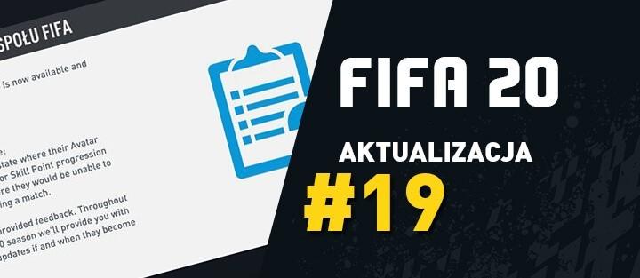 FIFA 20 – Aktualizacja 19 (Title Update) – 30.06.2020