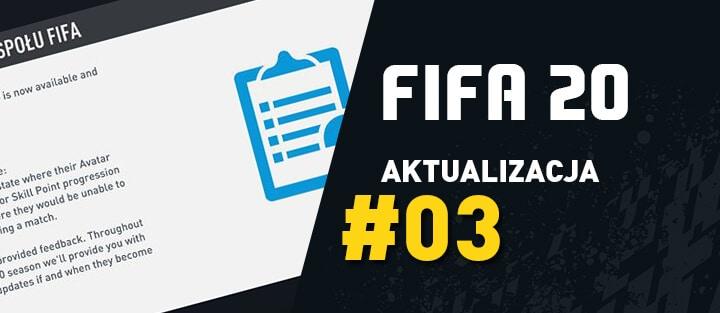 FIFA 20 – Aktualizacja 3 (Title Update) – 03.10.2019