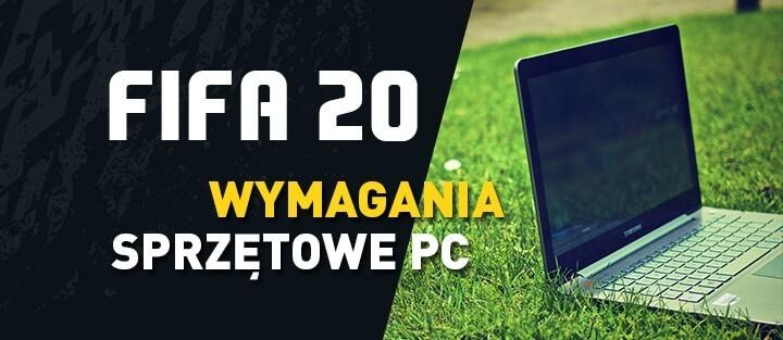 FIFA 20 – wymagania sprzętowe PC