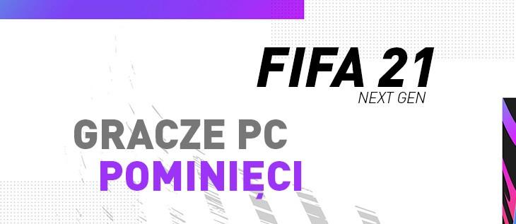 FIFA 21 – Next Gen PC nie w tym roku